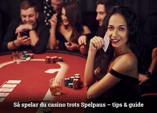 Så spelar du på casino utan Spelpaus tips och guide